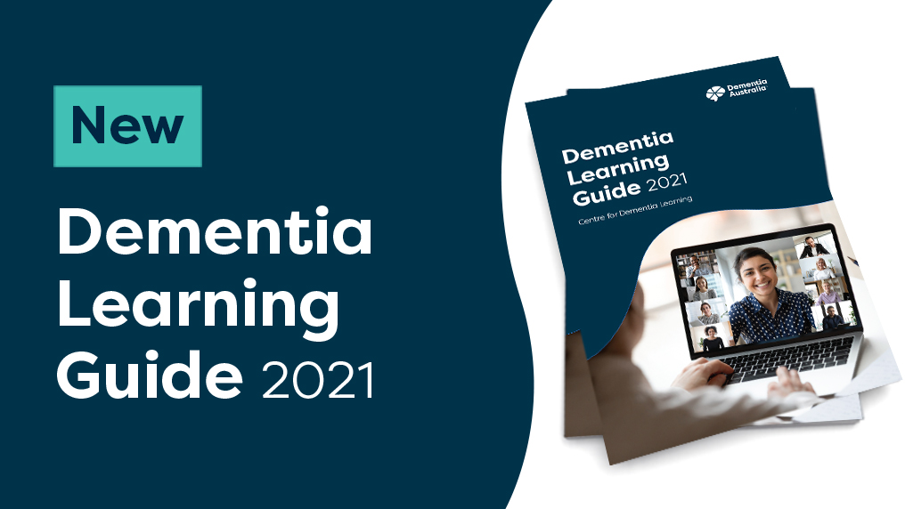 The Dementia Learning Guide | Centre for Dementia Learning