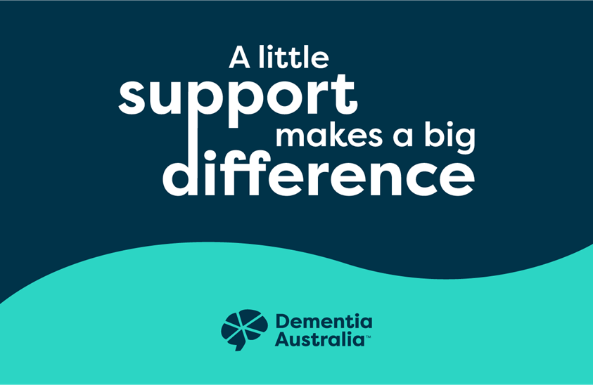 Dementia. a little support makes a big difference