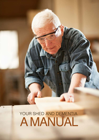 Mens Shed Dementia Manual