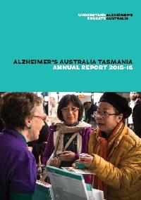 Dementia Australia Tasmania Annual Report 2015-2016 cover