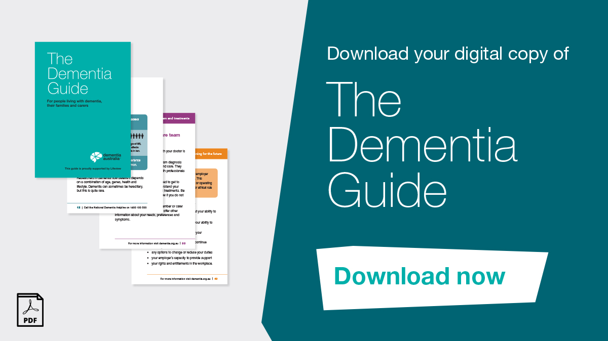 Download the Dementia Guide 2020 - Dementia Australia